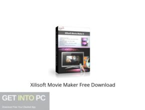 Xilisoft Movie Maker Offline Installer Download