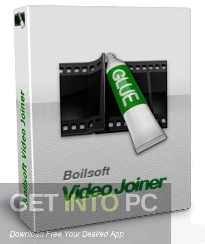 Boilsoft Video Joiner Free Download