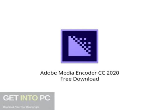 Adobe Media Encoder CC 2020 latest Version Download