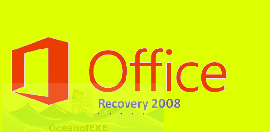 Microsoft Office Recovery 2008 Download