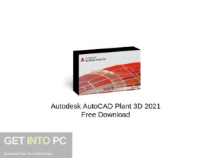 Autodesk AutoCAD Plant 3D 2021 Free Download
