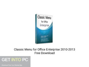 Classic Menu for Office Enterprise 2010-2013 Free Download
